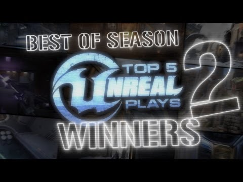 Top 5 Unreal plays Season 2 winners